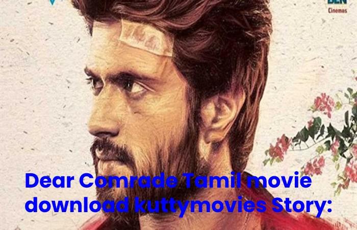Dear Comrade Tamil Movie Download Kuttymovies