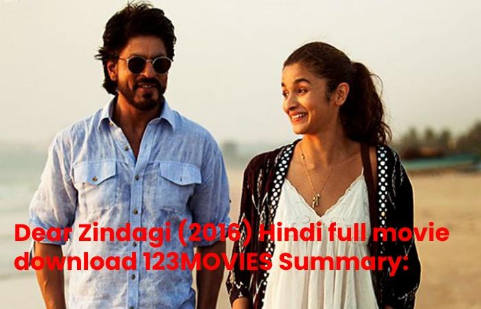 Dear Zindagi Hindi full movie