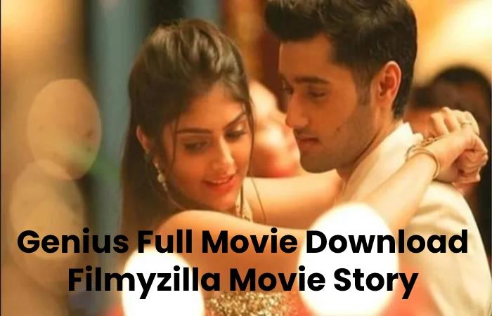 Genius Full Movie Download Filmyzilla