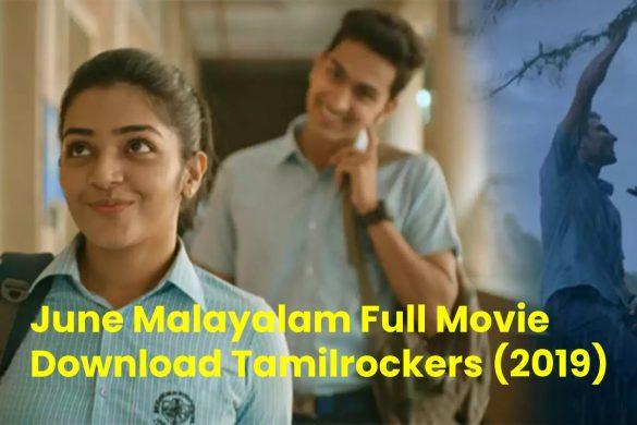June Malayalam Full Movie Download