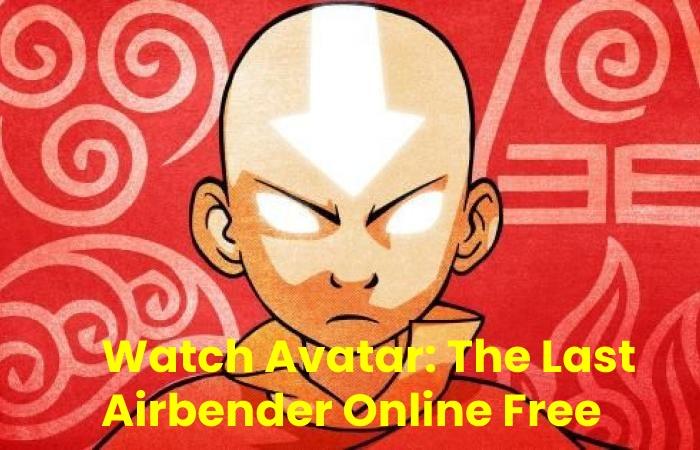Watch Avatar The Last Airbender