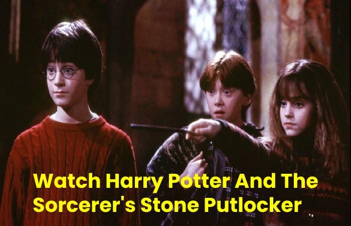 Watch Harry Potter And The Sorcerer's Stone Putlocker