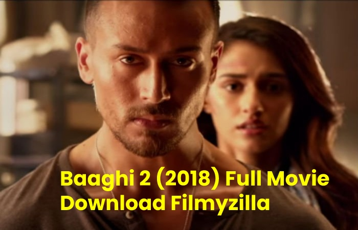 baaghi 2 full movie download filmyzilla