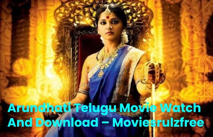 Arundhati Telugu Movie