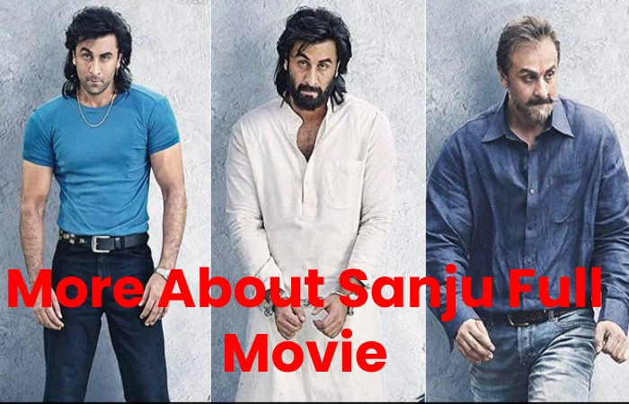 Sanju Movie Watch and Download
